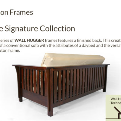 Wall Hugger™ Signature Collection